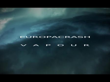 EUROPACRASH - Vapour