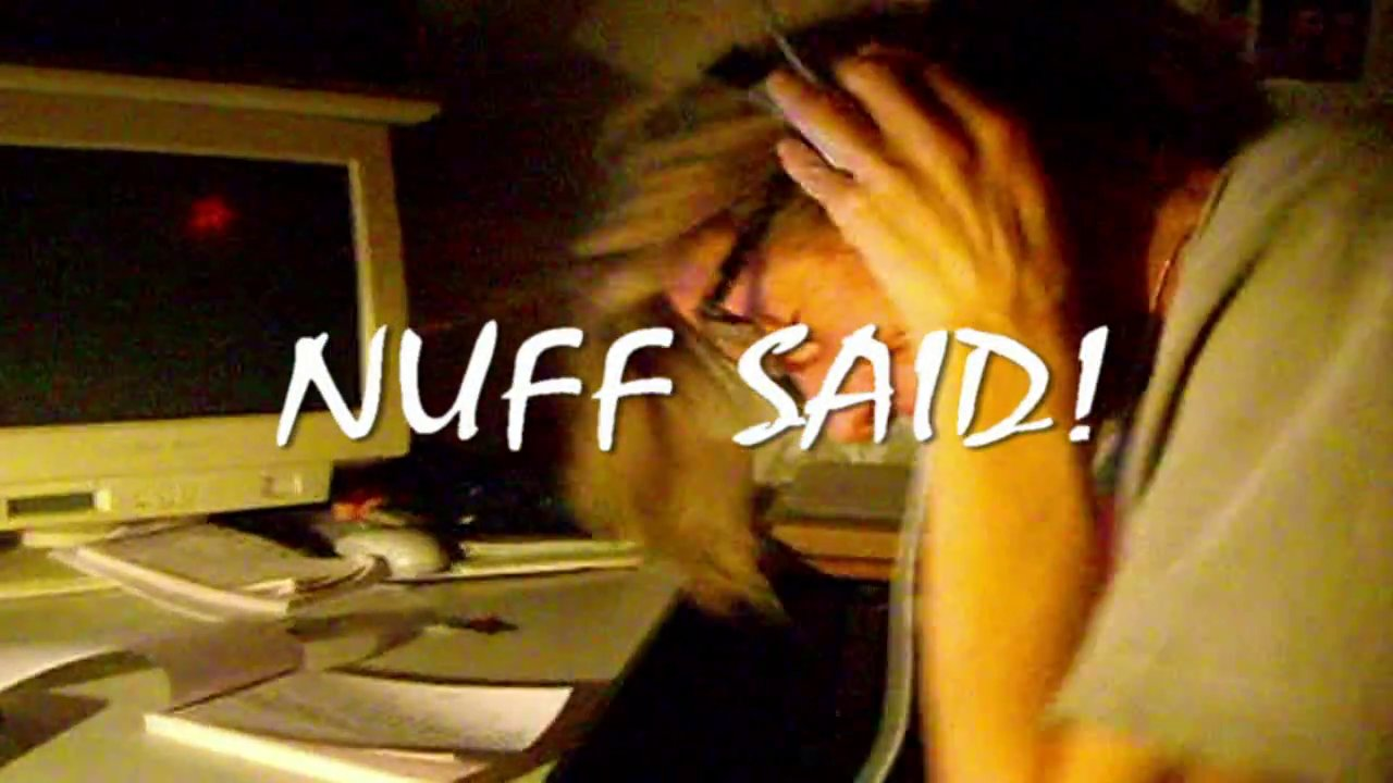 NUFF SAID! © NOK&T/ART 2014