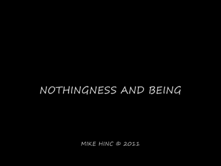 NOTHINGNESS AND BEING