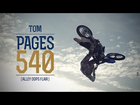 Tom Pages 540 - Alley-oop Flair