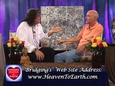 Bridging Heaven & Earth Show # 254 with Ed Spina and Bridging's Healing Art/Music Video # 10