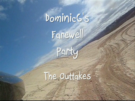 DominicG's Farewell Party - The Outtakes