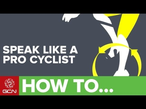 How To Speak Like A Cyclist - A Glossary Of Cycling Terms Pt. 1
