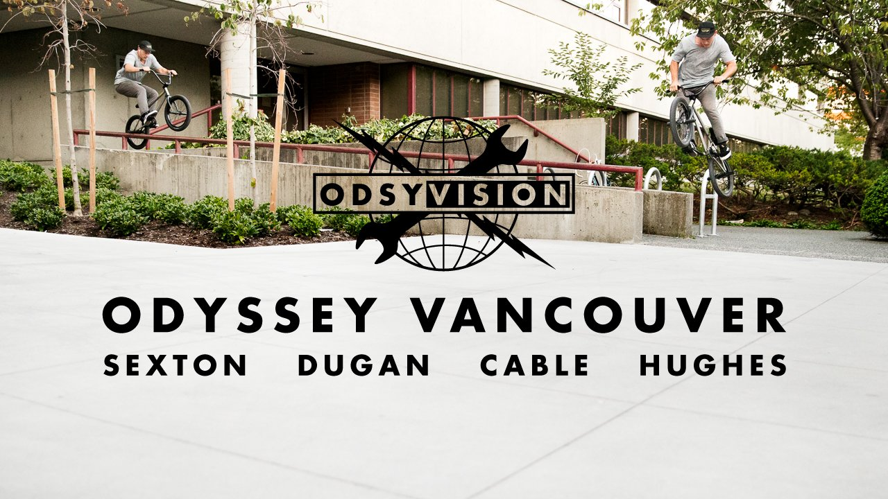 ODSY VISION: Vancouver with Sean Sexton, Tom Dugan, Jacob Cable, and Travis Hughes