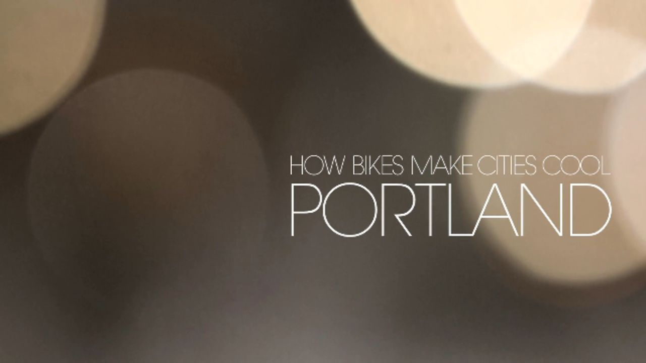 How Bikes Make Cities Cool - Portland