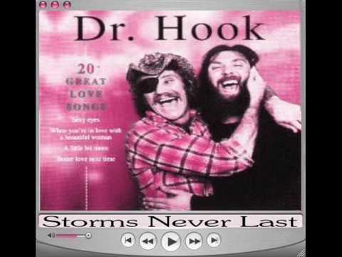 Storms Never Last - Dr Hook