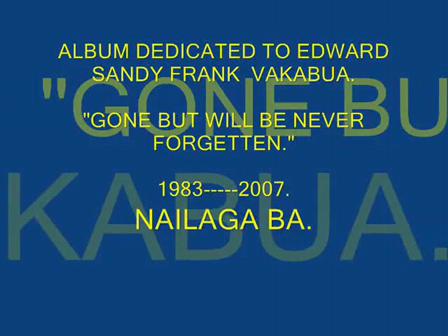 DEDICATED TO EDWARD SANDY FRANK VAKABUA