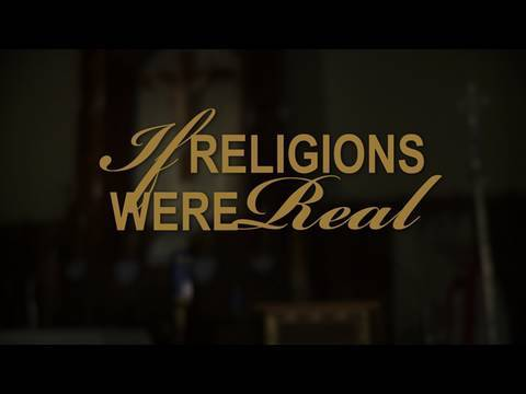 If Religions Were Real
