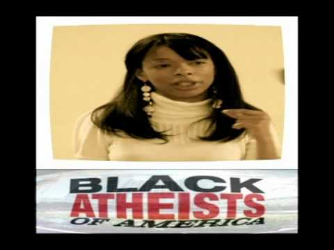 From The Free thought Radio Archive Guest: Ayanna Watson Founder Of Black Atheists Of America