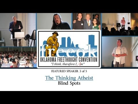 Oklahoma Freethought Convention 2011 (speech 3 of 5) - The Thinking Atheist