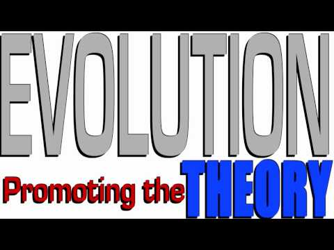 Promoting the Theory of Evolution