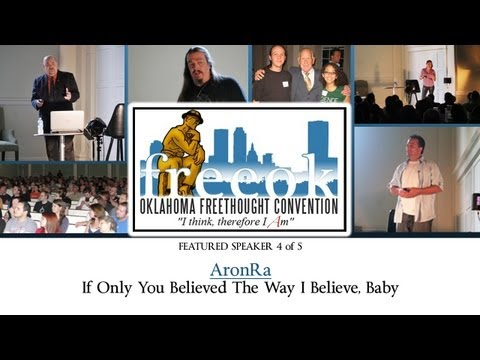 Oklahoma Freethought Convention 2011 (speech 4 of 5) - AronRa