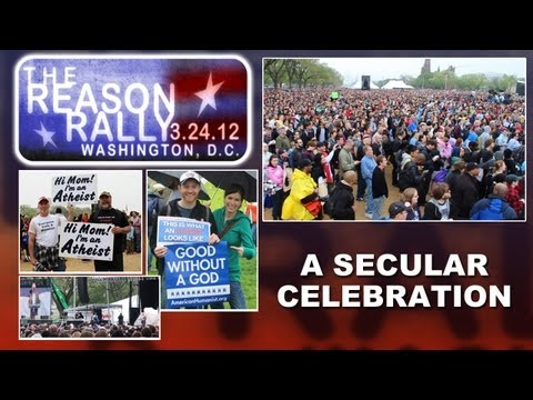 The Reason Rally - A Secular Celebration