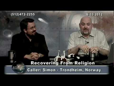 Recovering from Religion - The Atheist Experience #764 (full episode)
