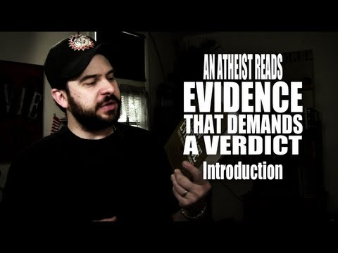Introduction - An Atheist Reads Evidence That Demands a Verdict