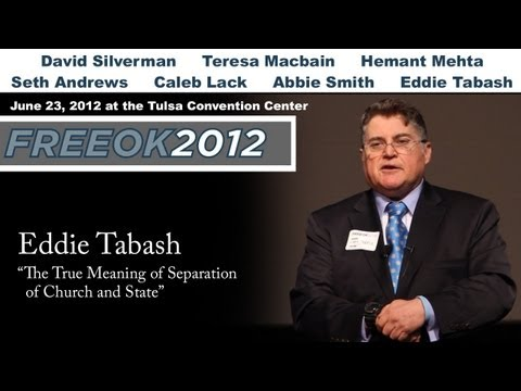 """FreeOK2 - Eddie Tabash """"The True Meaning of the Separation of Church and State"""""""
