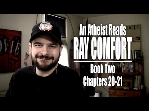 Book Two, Chapters 20-21 - An Atheist Reads Ray Comfort