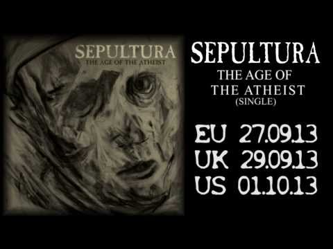 SEPULTURA - The Age Of The Atheist (OFFICIAL TRACK)