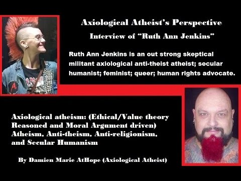 "Axiological Atheist EP (31) Interview of ""Ruth Ann Jenkins"""