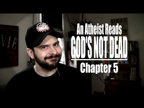 Chapter 5 - An Atheist Reads God's Not Dead