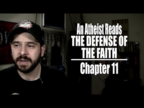 Chapter 11 - An Atheist Reads The Defense of the Faith