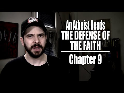 Chapter 9 - An Atheist Reads The Defense of the Faith