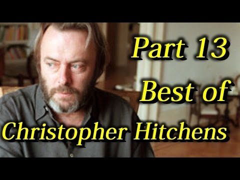Best of Christopher Hitchens Arguments And Comebacks Part 13