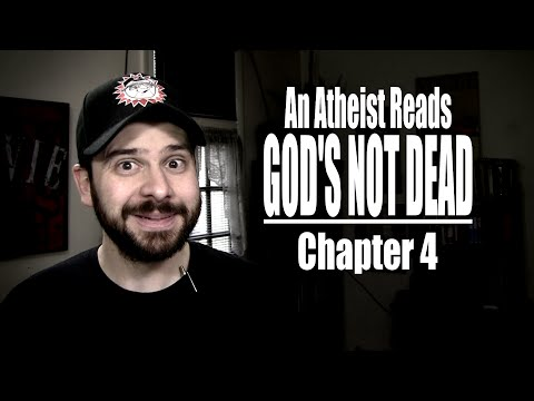 Chapter 4 - An Atheist Reads God's Not Dead