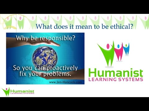 What does it mean to be ethical?