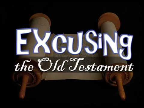 Excusing the Old Testament