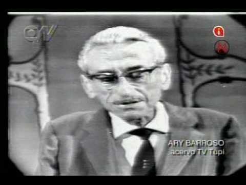 Ary Barroso - Parte I
