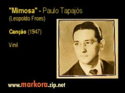Mimosa (Leopoldo Fróes) # Paulo Tapajós