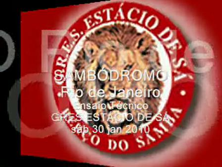 JÁ É CARNAVAL RIO 2010 ***** Sambódromo Ensaio Técnico GRES ESTÁCIO DE SÁ