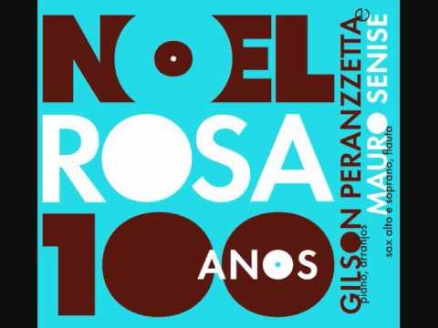"Gilson Peranzzetta e Mauro Senise - ""Prá Que Mentir"" (Noel Rosa & Vadico)"