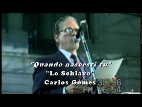 "Oscar Peixoto - ""Quando nascesti tu""- Lo Schiavo - Carlos Gomes"