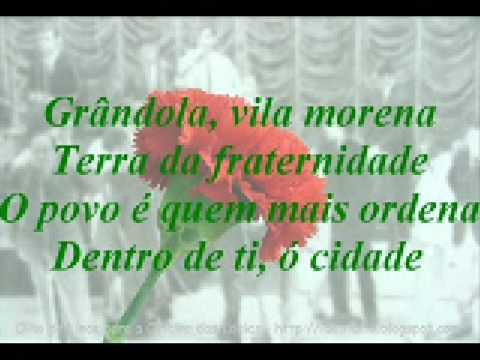 Grândola, Vila Morena  (25 de Abril)