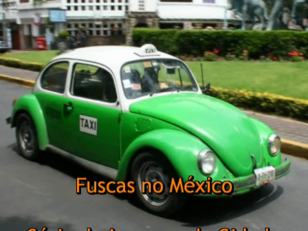 Fuscas Mexicanos - Fim da era dos Táxi-Fusca