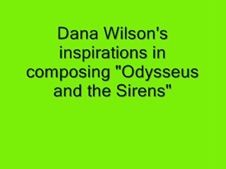 Dana Wilson's inspirations