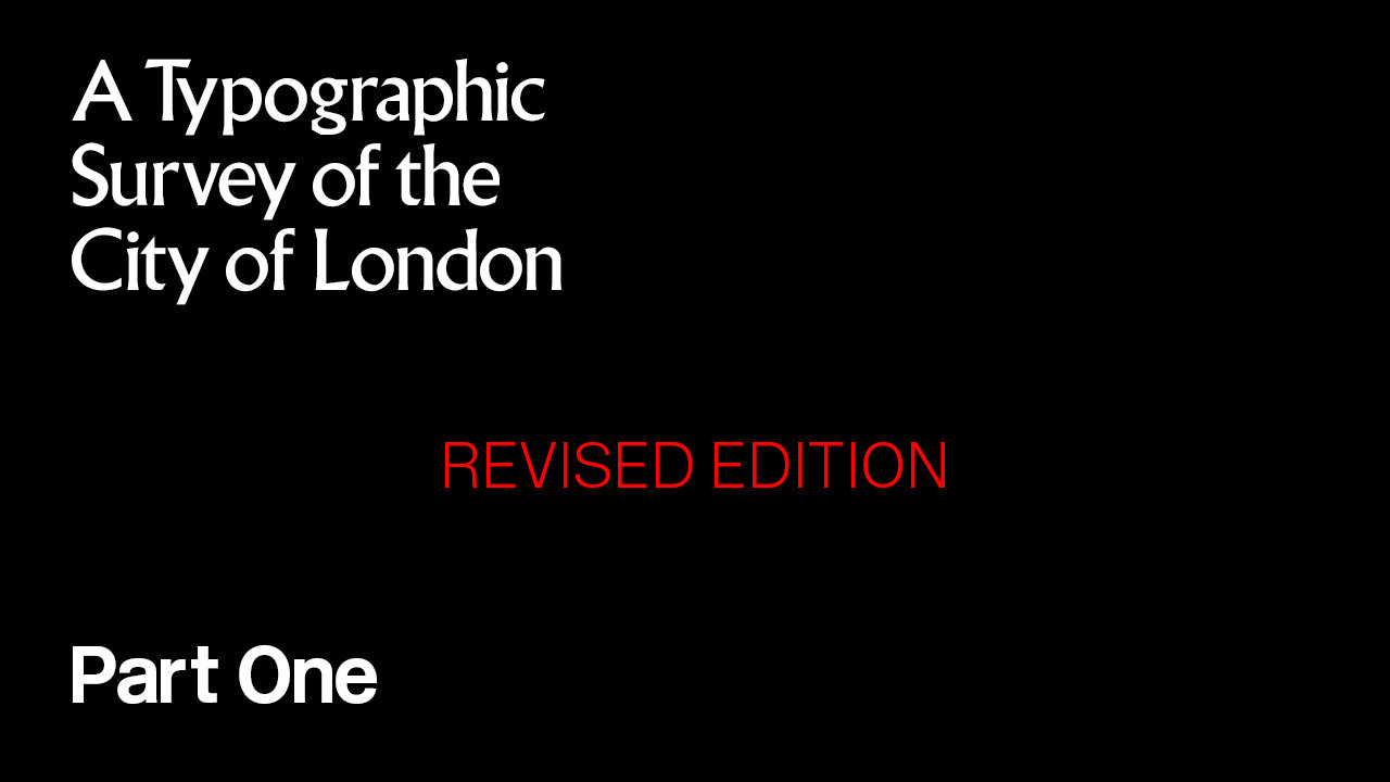 A Typographic Survey of the City of London: Part One