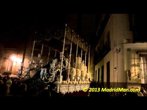 2013 Madrid Semana Santa La Macarena Procession Holy Week