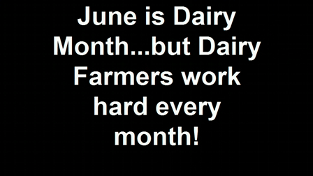 June is Dairy Month...but Dairy Farmers work hard every month! (2)