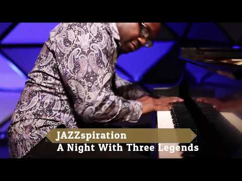 JAZZspiration - A Night With Three Legends (Anthony Walker, Allyn Johnson and Mark Walker)