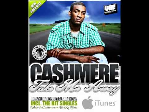 Cashmere  -Taking Over The Game
