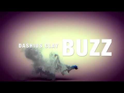 Dashius Clay - Buzz