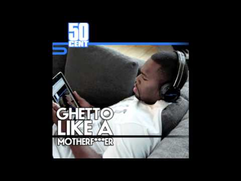 """50 Cent """"Ghetto Like A MotherF***er"""" Produced by Wolfman Jacc"""