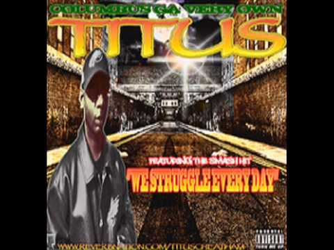 We Struggle Everyday - Titus Cheatham.wmv