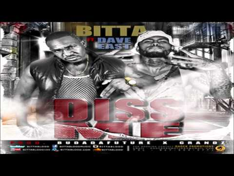 Bitta  ft  Dave East -   Diss Me