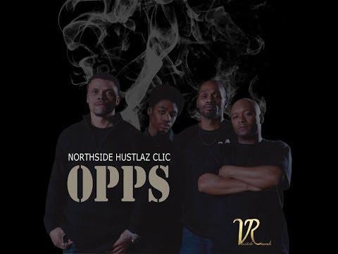 """Northside Hustlaz Clic - """"Opps"""" ft. Pooh D  & Dolla Trilla *Explicit*"""