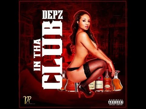 DEPZ - In Tha Club (Audio with Slideshow/Movie)