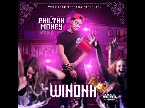 Philthy Money - Winona *Explicit (Official Video)